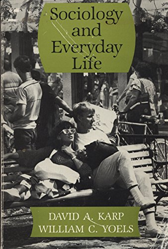 9780875813172: Sociology in Everyday Life