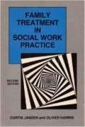 Family Treatment in Social Work Practice (0875813194) by Janzen, Curtis; Harris, Oliver