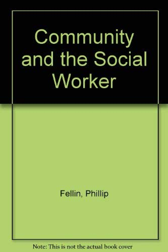 9780875813202: The Community and the Social Worker