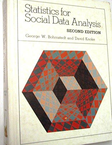 9780875813233: Statistics for Social Data Analysis