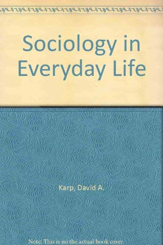 9780875813691: Sociology and Everyday Life