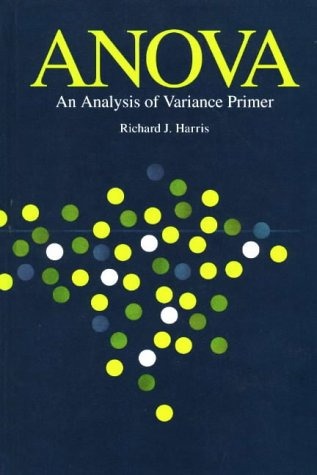Anova an Analysis of Variance Primer Harris, Richard J.