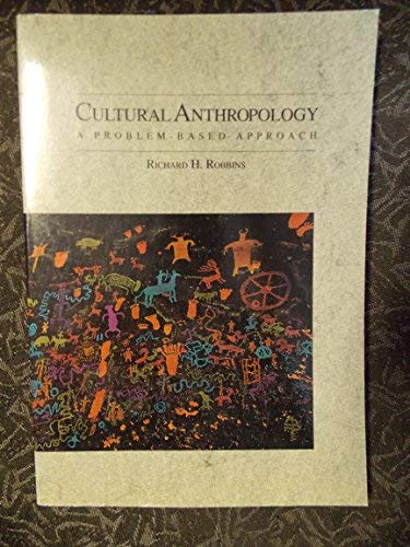 9780875813752: Cultural Anthropology: A Problem-Based Approach