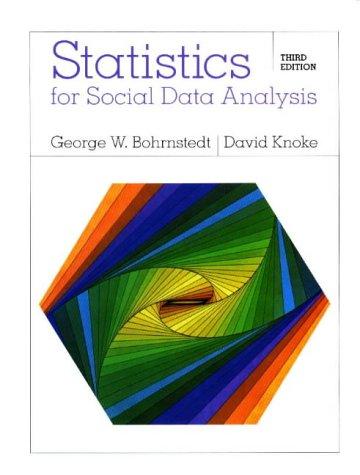 9780875813813: Statistics for Social Data Analysis