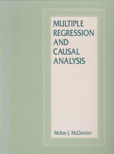 9780875813844: Multiple Regression and Causal Analysis