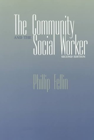 9780875813899: The Community and the Social Worker