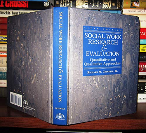 9780875814025: Social Work Research & Evaluation: Quantitative and Qualitative Approaches