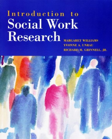 Introduction to Social Work Research: Margaret Williams, Yvonne