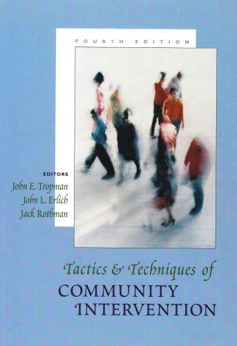 Tactics and Techniques of Community Intervention: John E. Tropman,