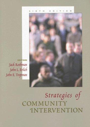Strategies of Community Intervention: Macro Practice: Jack Rothman, John