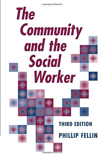 9780875814384: The Community and the Social Worker