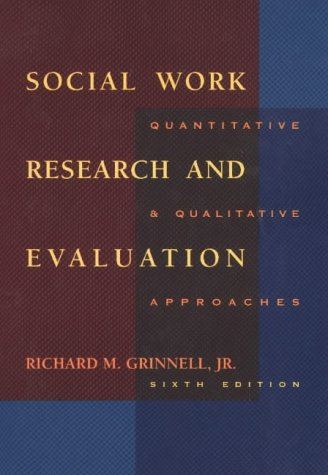 9780875814407: Social Work Research and Evaluation: Quantitative and Qualitative Approaches (Social Work Research Methods / Writing / Evaluation)