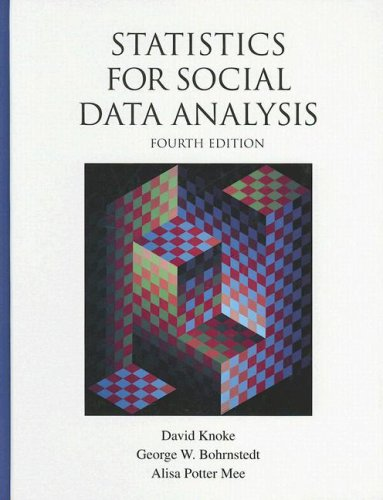 9780875814483: Statistics for Social Data Analysis, 4th Edition