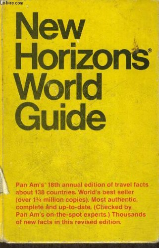 New horizon guide. pan am's. travel facts about 138 countries: GERALD W. WHITTED