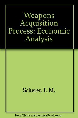 9780875840253: Weapons Acquisition Process: Economic Analysis