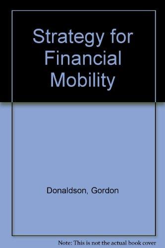 Strategy for Financial Mobility: Donaldson, Gordon