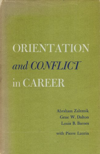 Orientation and Conflict in Career: Abraham Zaleznik