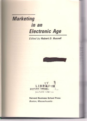Marketing in an Electronic Age (Research colloquium / Harvard Business School): Buzzell, ...