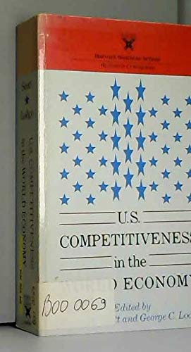 9780875841731: U. S. Competitiveness in the World Economy