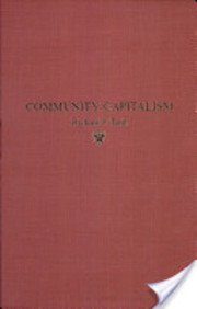 Community Capitalism: Banking Strategies and Economic Development (0875841937) by Taub, Richard P.