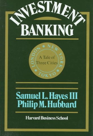 9780875842202: Investment Banking: A Tale of Three Cities
