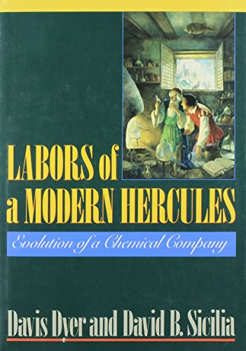 9780875842271: Labors of a Modern Hercules: The Evolution of a Chemical Company