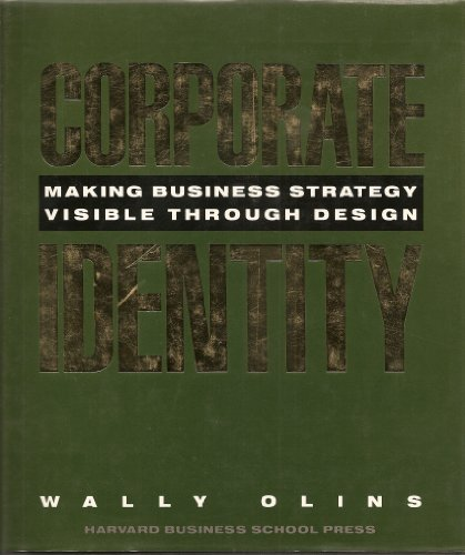 9780875842509: Corporate Identity: Making Business Strategy Visible through Design