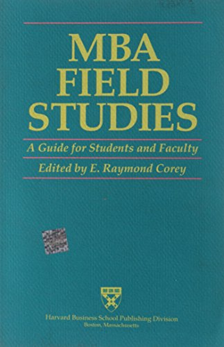 9780875842516: MBA Field Studies: A Guide for Students and Faculty