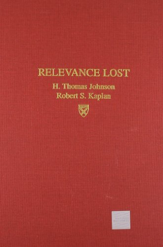 9780875842547: Relevance Lost: Rise and Fall of Management Accounting