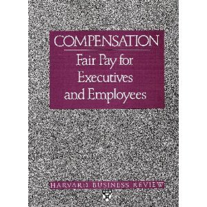 "9780875842677: Compensation: Fair Pay for Executives and Employees (""Harvard Business Review"" Paperback)"