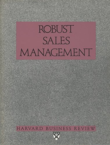 Robust Sales Management: Harvard Business Review