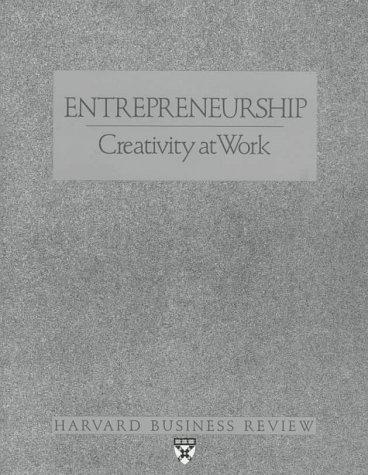 Entrepreneurship: Creativity at Work (Harvard Business Review Paperback Series): Harvard Business ...