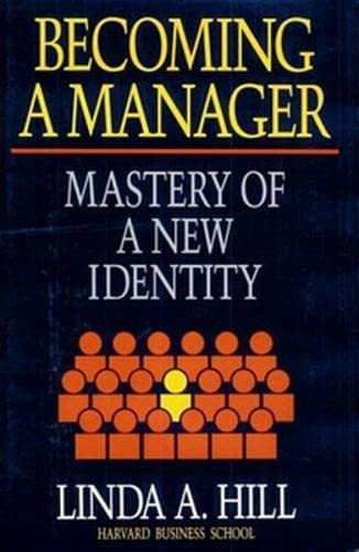 9780875843025: BECOMING A MANAGER H: Mastery of a New Identity