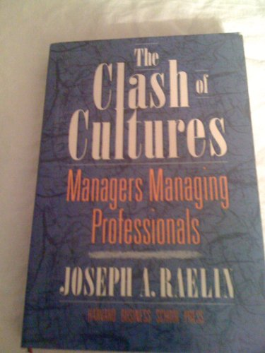 9780875843056: The Clash of Cultures: Managers Managing Professionals