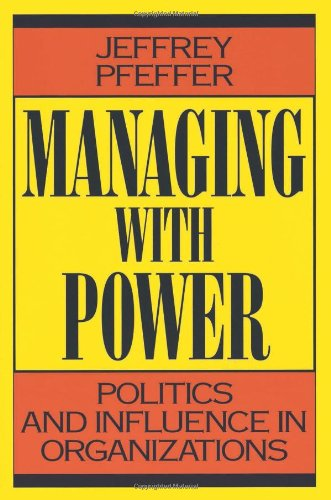 9780875843148: Managing With Power: Politics and Influence in Organizations