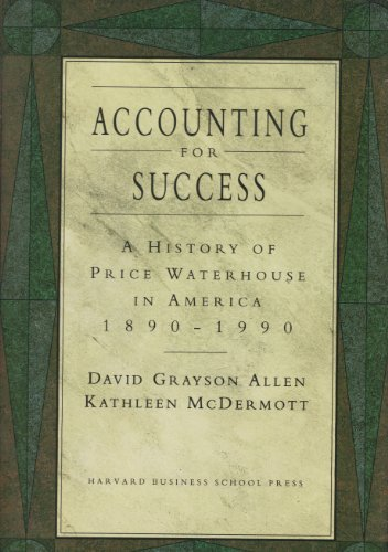 9780875843193: Accounting for Success: A History of Price Waterhouse in America, 1890-1990