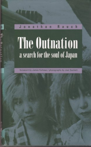 The Outnation : A Search for the Soul of Japan