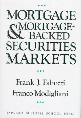 9780875843223: Mortgage and Mortgage-Backed Securities Markets (Harvard Business School Press Series in Financial Services Management)