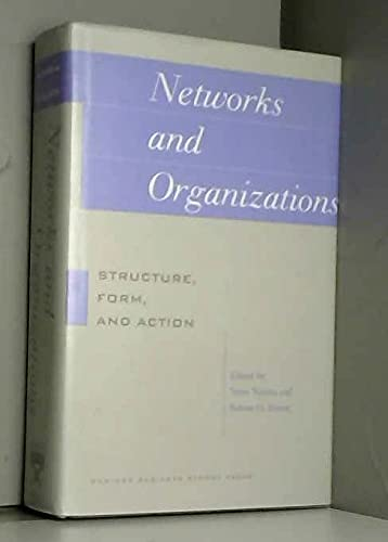 9780875843247: Networks and Organizations: Structure, Form, and Action