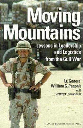 9780875843605: Moving Mountains: Lessons in Leadership and Logistics from the Gulf War