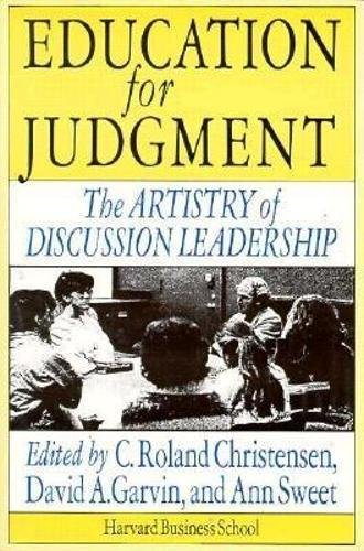 9780875843650: Education for Judgment: The Artistry of Discussion Leadership