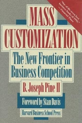 9780875843728: Mass Customization: The New Frontier in Business Competition