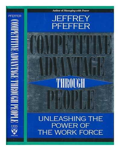 9780875844138: Competitive Advantage Through People: Unleashing the Power of the Work Force