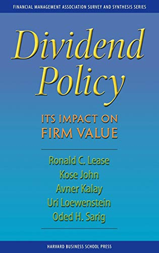 Dividend Policy: Its Impact on Firm Value: Lease, Ronald C.,