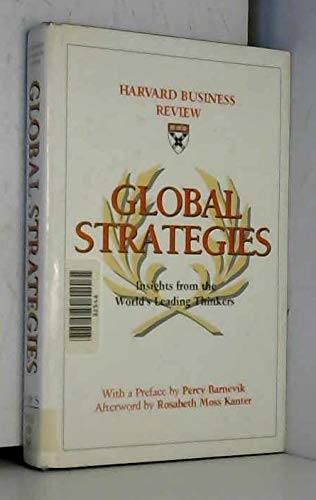 9780875845616: Global Strategies: Insights from the World's Leading Thinkers (The Harvard Business Review Book Series)