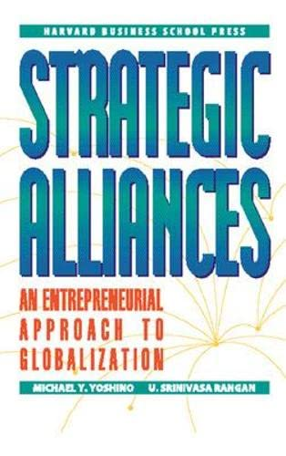 9780875845845: Strategic Alliances: An Entrepreneurial Approach to Globalization