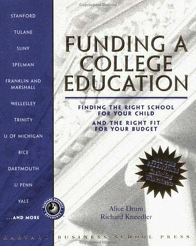 9780875846286: Funding a College Education: Finding the Right School for Your Child and the Right Fit for Your Budget