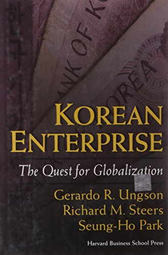 Korean Enterprise: The Quest for Globalization (Management of Innovation and Change): Gerardo R. ...