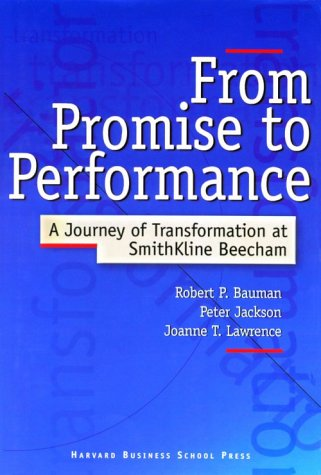 9780875846347: From Promise to Performance: A Journey of Transformation at Smithkline Beecham