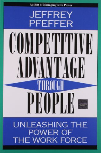 9780875847177: Competitive Advantage Through People: Unleashing the Power of the Work Force